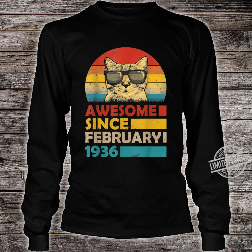 Awesome Since February 1936 84th Birthday Cat Shirt long sleeved
