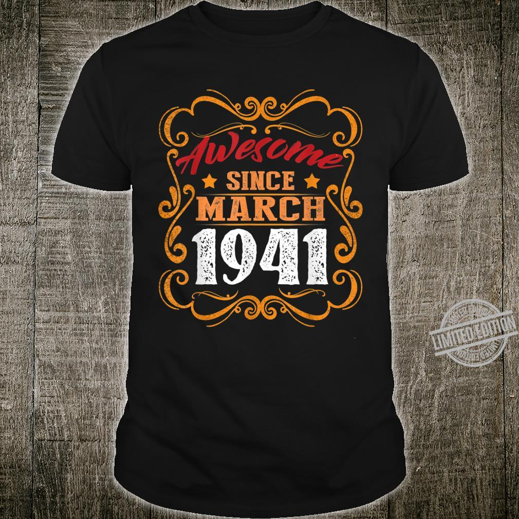 Awesome Since March 1941 Shirt 79th Birthday Shirt