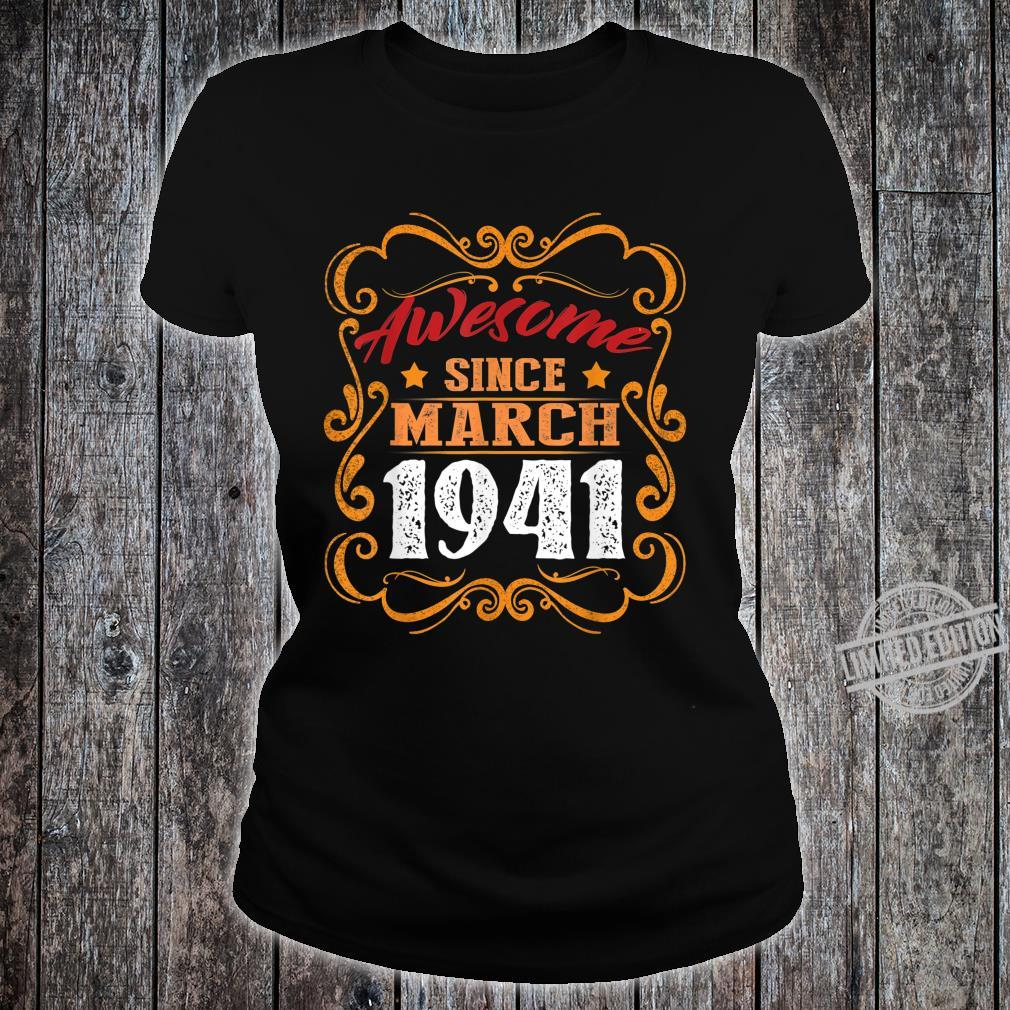 Awesome Since March 1941 Shirt 79th Birthday Shirt ladies tee
