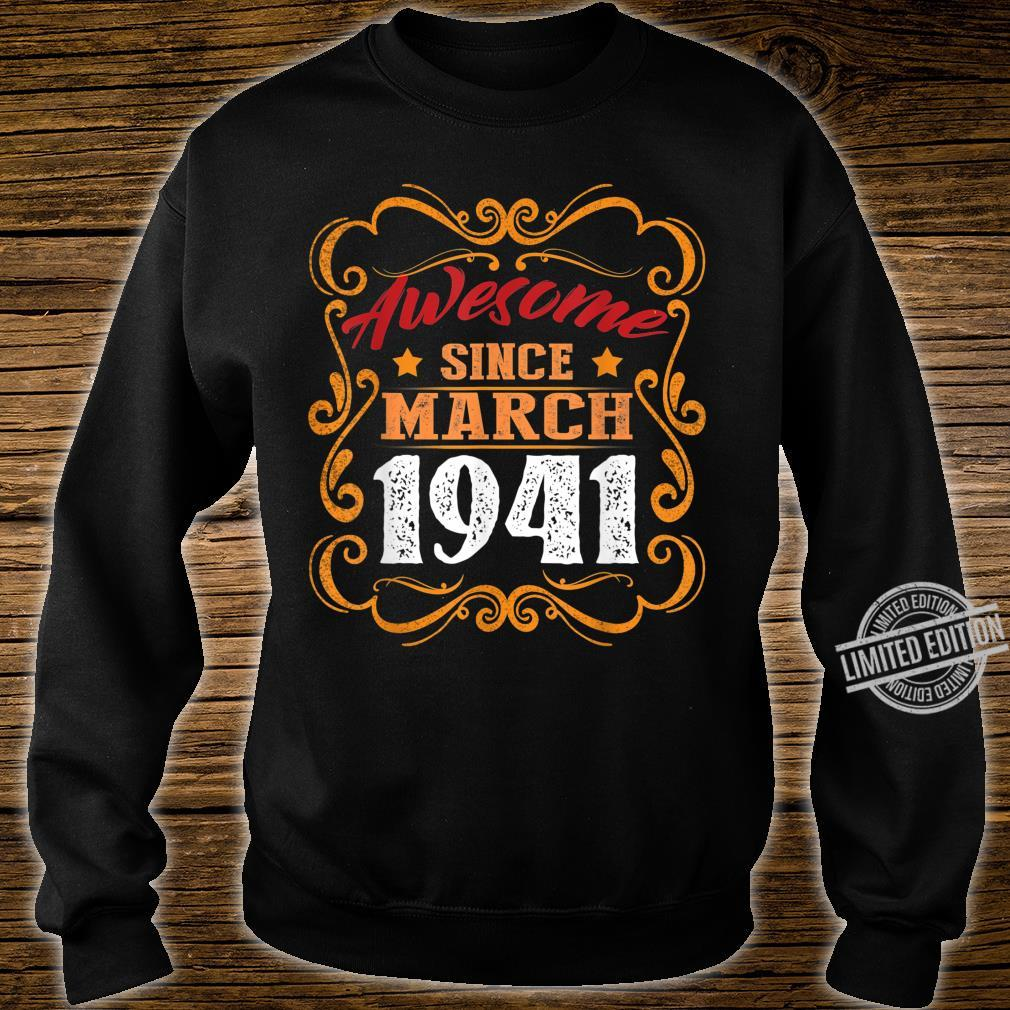 Awesome Since March 1941 Shirt 79th Birthday Shirt sweater