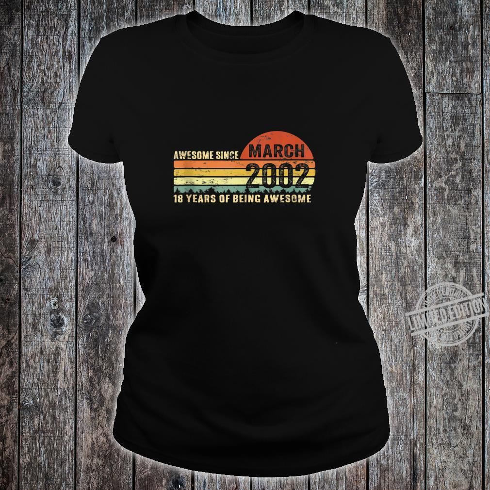 Awesome Since March 2002 Shirt Vintage 18 Years Old Shirt ladies tee