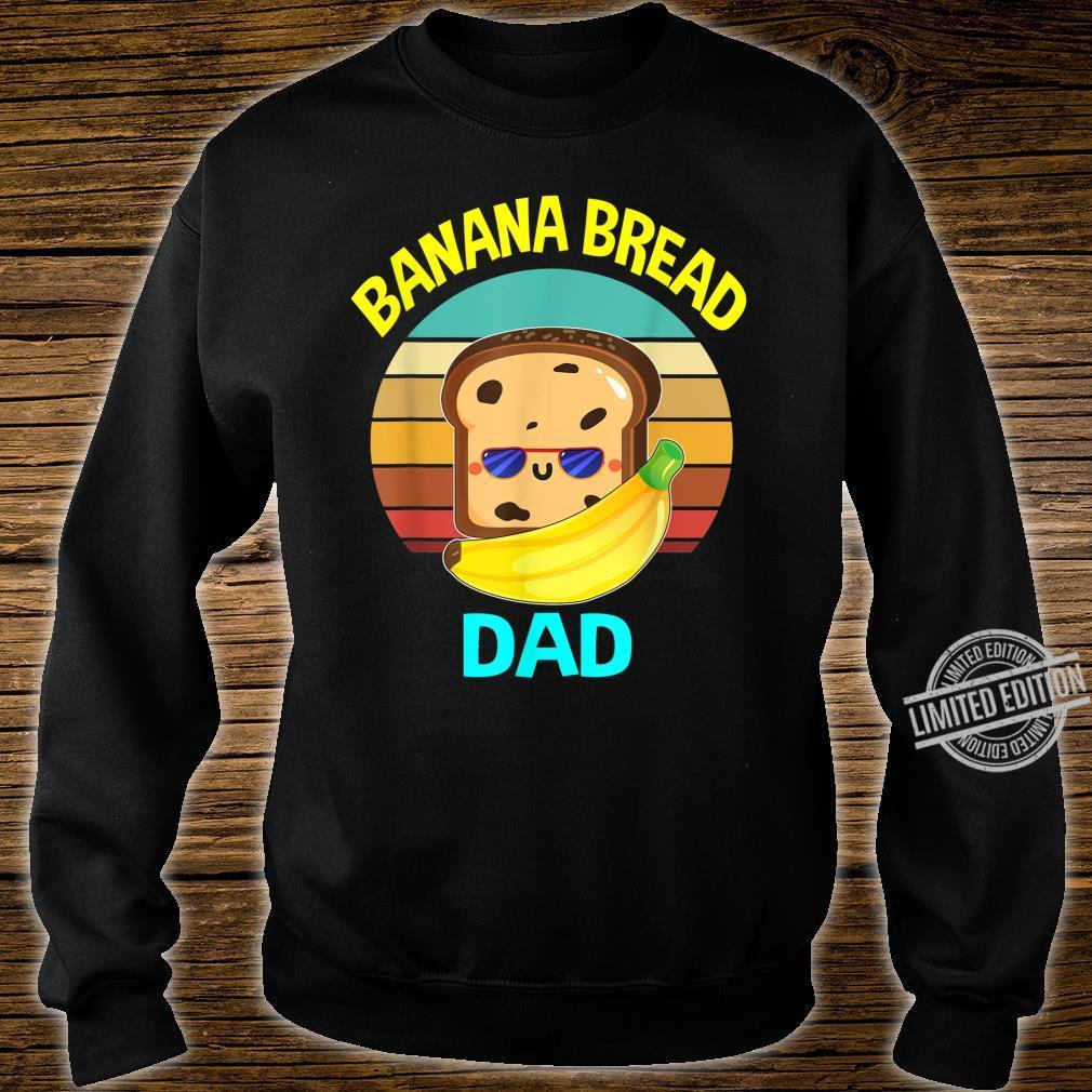 Banana Bread Dads Food Vegan Daddy Fathers Shirt sweater