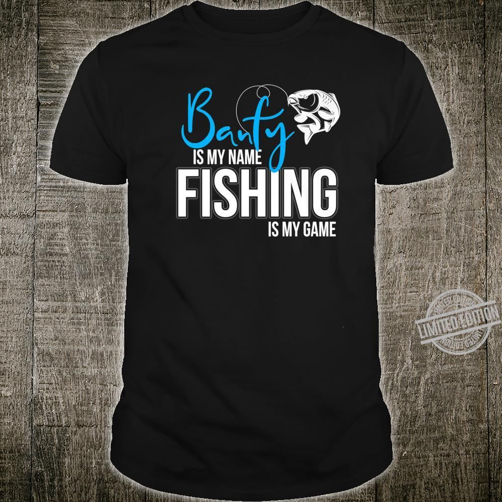 Banfy is my Name Fishing is My Game Shirt
