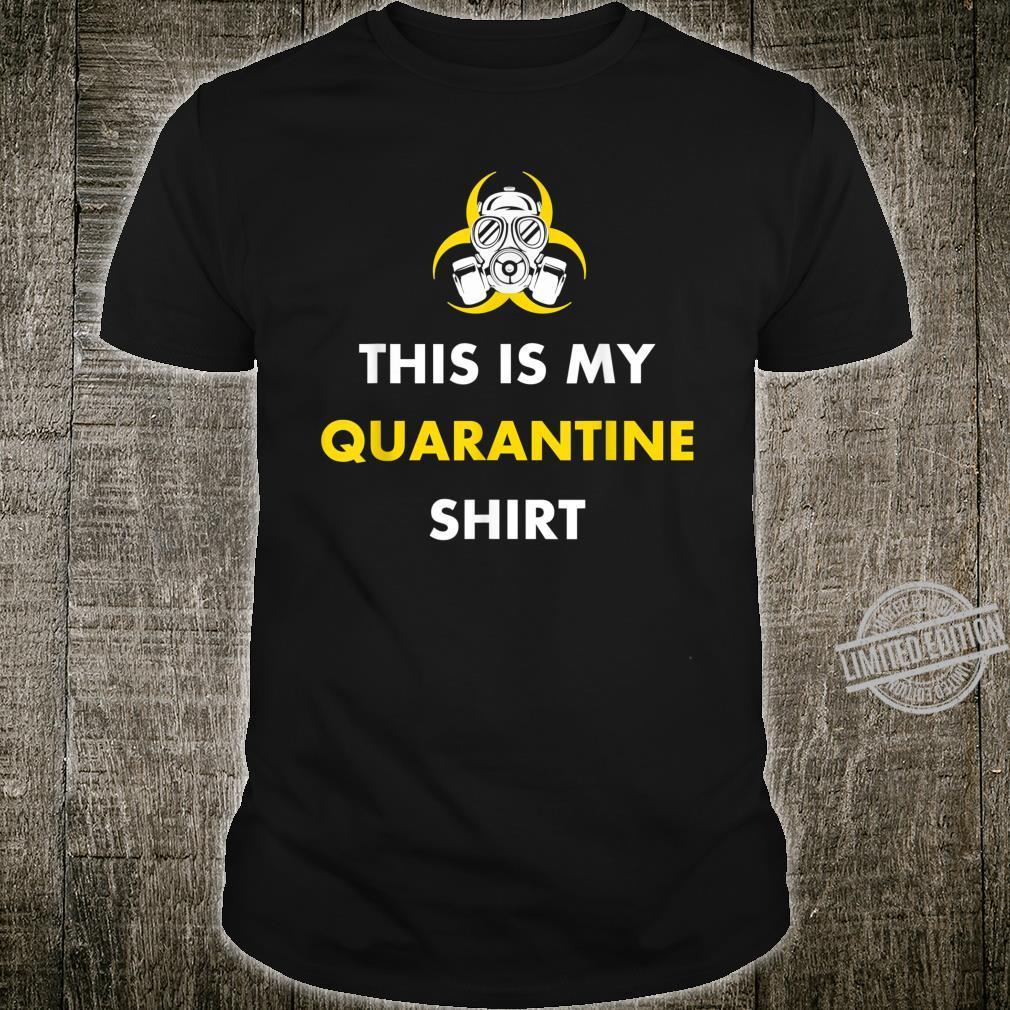 This is My Quarantine Shirt Virus Awareness Flu Shirt